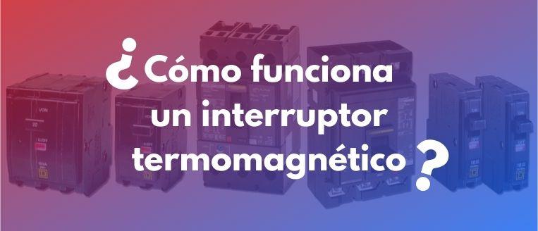 interruptor-termomagnetico
