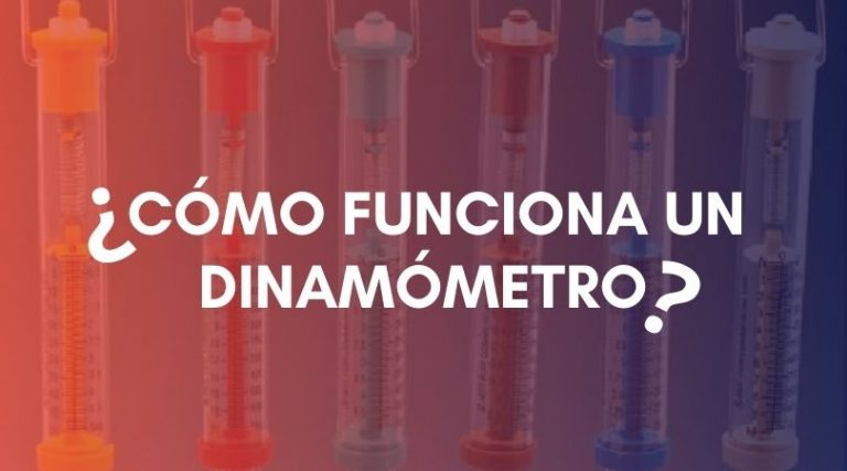 ¿Qué es un dinamómetro?