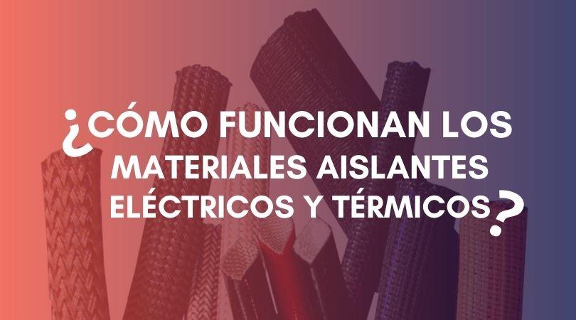 aislantes-electricos-y-termicos