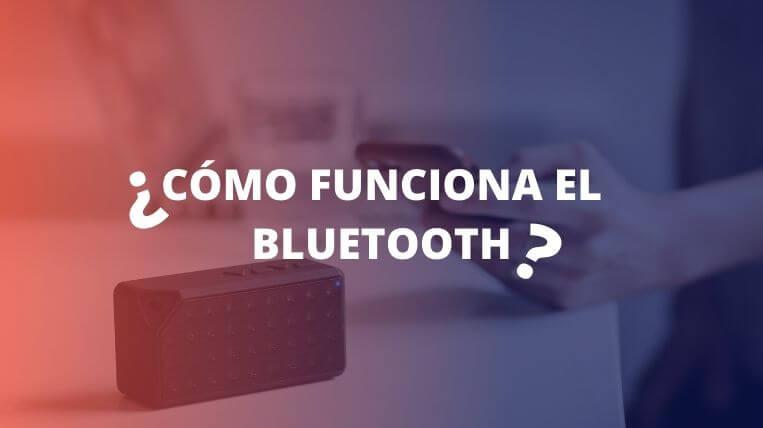 como funciona el bluetooth