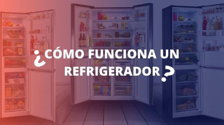 como-funciona-un-refrigerador